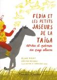 Réjane Niogret et Christian Poslaniec - Fédia et les petits jaseurs de la Taïga - Contes et poèmes des pays slaves.