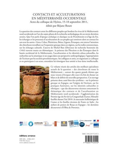 Contacts et acculturations en Méditerranée occidentale. Hommages à Michel Bats