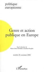 Réjane Sénac-Slawinski et Sandrine Dauphin - Politique européenne N° 20, Automne 2006 : Genre et action publique en Europe.