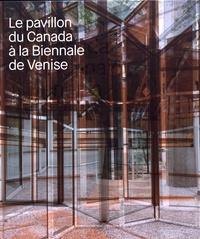 Réjean Legault - Le pavillon du Canada à la Biennale de Venise.