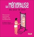 Réjean Savoie et Gemma Aucoin-Gallant - La ménopause au jour le jour - Découvrez comment alléger vos symptômes.