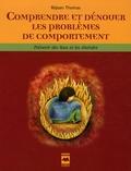 Réjean Thomas - Comprendre et dénouer les problèmes de comportement - Prévenir les feux et les éteindre.