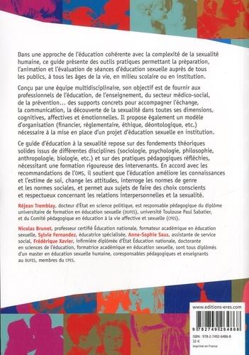 Guide d'éducation à la sexualité humaine à l'usage des professionnels. Accompagnement à la vie affective et sexuelle, un droit tout au long de la vie : enfants, adolescents, adultes, séniors, personnes en situation de handicap