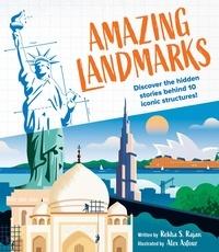 Rekha Rajan et Alex Asfour - Amazing Landmarks.