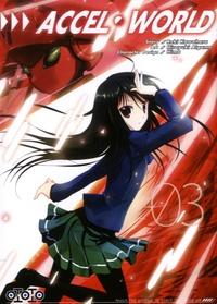 Reki Kawahara et Hiroyuki Aigamo - Accel World Tome 3 : .