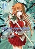 Reki Kawahara - Sword Art Online Progressive Tome 4 : .
