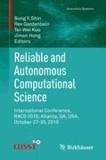 Reliable and Autonomous Computational Science - International Conference, RACs 2010, Atlanta, GA, USA, October 27-30, 2010.