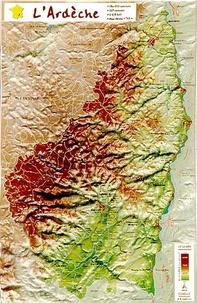 Reliefs Editions - L'Ardèche en relief.