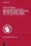 Religion and Politics in the Middle Ages - Germany and England by Comparison / Deutschland und England im Vergleich.