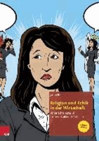 Religion und Ethik in der Wirtschaft - Unterrichtsmaterial für berufsbildende Schulen.