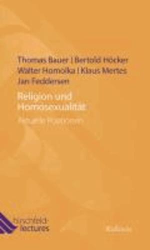 Religion und Homosexualität - Aktuelle Positionen.