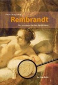 Rembrandt - Die geheimen Zeichen des Meisters.