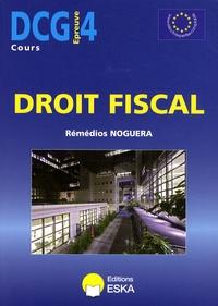 DCG 4 Droit fiscal - Rémédios Noguera |
