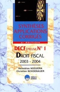 Rémédios Noguera et Christian Schoenauer - DECF épreuve n°1 Droit fiscal 2003-2004.
