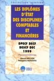 Rémédios Noguera et Gérard Melyon - Les diplômes d'Etat des disciplines comptables et financières - DPECF, DECF, DESCF, DEC.