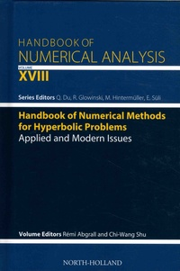 Rémi Abgrall et Chi-Wang Shu - Handbook of Numerical Methods for Hyperbolic Problems - Applied and Modern Issues.