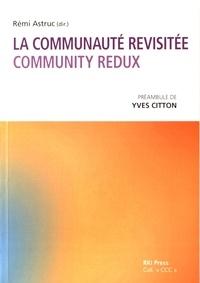 Rémi Astruc - La communauté revisitée (Community redux).