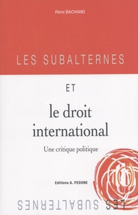 Les subalternes et le droit international - Une critique politique.pdf