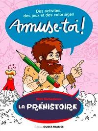 Rémi Barbedienne - La préhistoire.