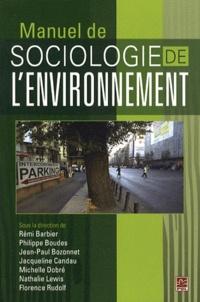 Rémi Barbier et Jean-Paul Bozonnet - Manuel de sociologie de l'environnement.