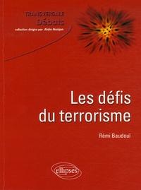 Rémi Baudouï - Les défis du terrorisme.