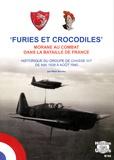 Rémi Baudru - Furies et Crocodiles - Morane au combat dans la Bataille de France ; Le GC III/7.
