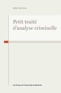 Rémi Boivin - Petit traité d'analyse criminelle.