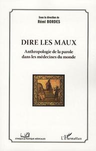 Dire les maux - Anthropologie de la parole dans les médecines du monde.pdf