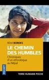 Rémi Bordes - Le chemin des humbles - Chroniques d'un ethnologue au Népal.