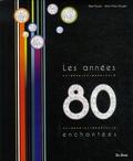 Rémi Bouet et Jean-Marc Rouget - Les années 80 enchantées.