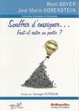 Rémi Boyer et José Mario Horenstein - Souffrir d'enseigner... - Faut-il rester ou partir ?.