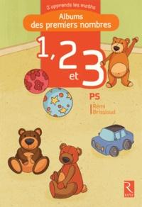 Rémi Brissiaud - Albums des premiers nombres 1, 2 et 3 PS.