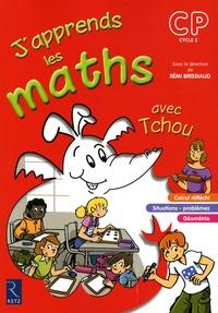 Rémi Brissiaud - J'apprends les maths avec Tchou CP.