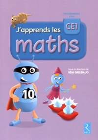 Rémi Brissiaud - J'apprends les maths CE1.