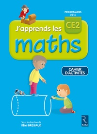 Rémi Brissiaud - J'apprends les maths CE2 - Cahier d'activité.