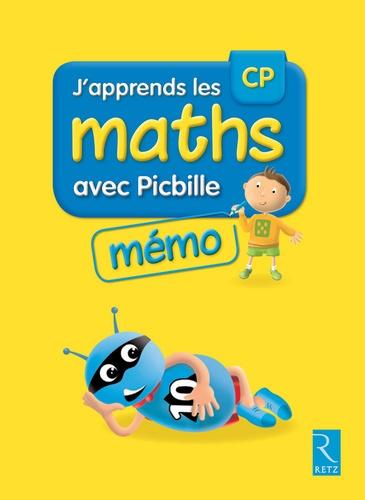J'apprends les maths CP avec Picbille. Programmes 2016