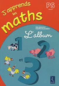 Rémi Brissiaud et Philippe Malausséna - J'apprends les maths PS - L'album 1, 2 et 3.