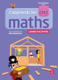Rémi Brissiaud et Pierre Clerc - Mathématiques CM2 J'apprends les maths - Cahier d'activités.