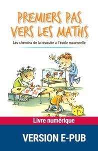Rémi Brissiaud - Premiers pas vers les maths - Les chemins de la réussite à l'école maternelle.