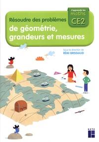 Rémi Brissiaud et Ernest Robert - Résoudre des problèmes de géométrie, grandeurs et mesures CE2.