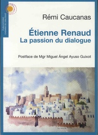 Etienne Renaud - La passion du dialogue.pdf
