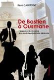 Rémi Caumont - De Bastien à Ousmane - L'expérience citoyenne d'un contrôleur judiciaire bénévole.