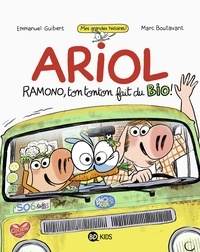 Ariol roman graphique - Ramono, ton tonton fait du bio.