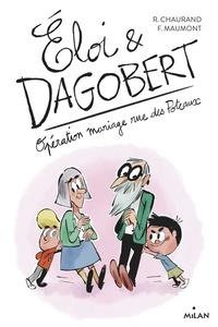 Téléchargement pdf des ebooks gratuits Eloi & Dagobert Tome 3 9782408015626 in French par Rémi Chaurand, François Maumont