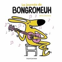 Rémi Chaurand - La journée de Bongromeuh.