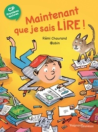 Rémi Chaurand et  Robin - Maintenant que je sais lire.