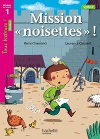 Mission noisettes! - Niveau de lecture 1, cycle 2.pdf
