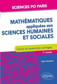 Histoiresdenlire.be Mathématiques appliquées aux sciences humaines et sociales - Cours et exercices corrigés. Sciences Po Paris 1re année Image