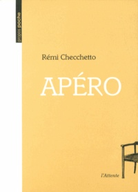 Rémi Checchetto - Apéro.