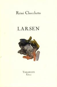 Rémi Checchetto - Larsen.